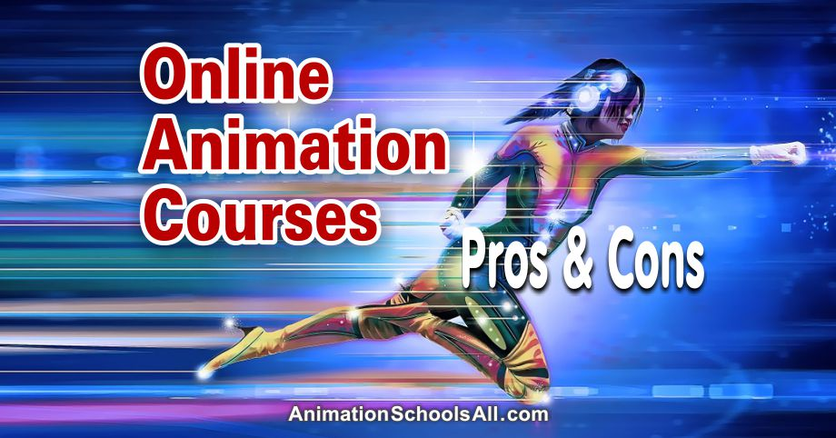 Online Animation Courses, Pros and Cons